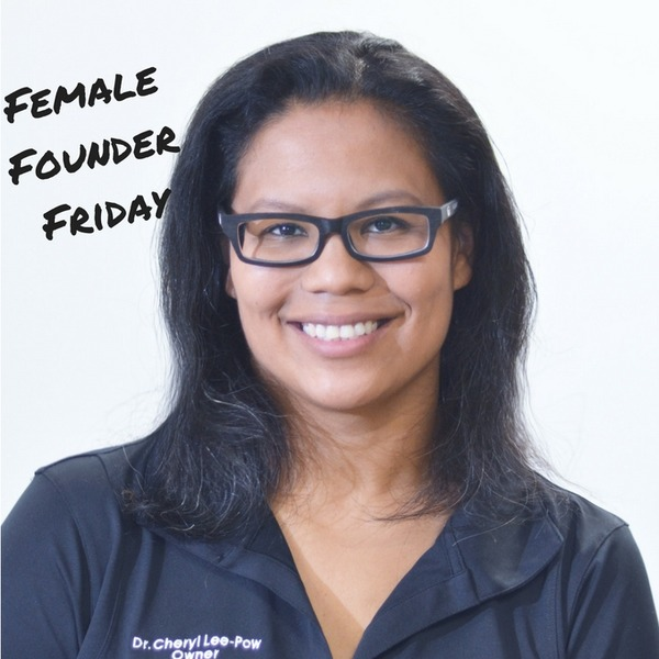 Dr. Cheryl Lee-Pow | Female Founder Friday