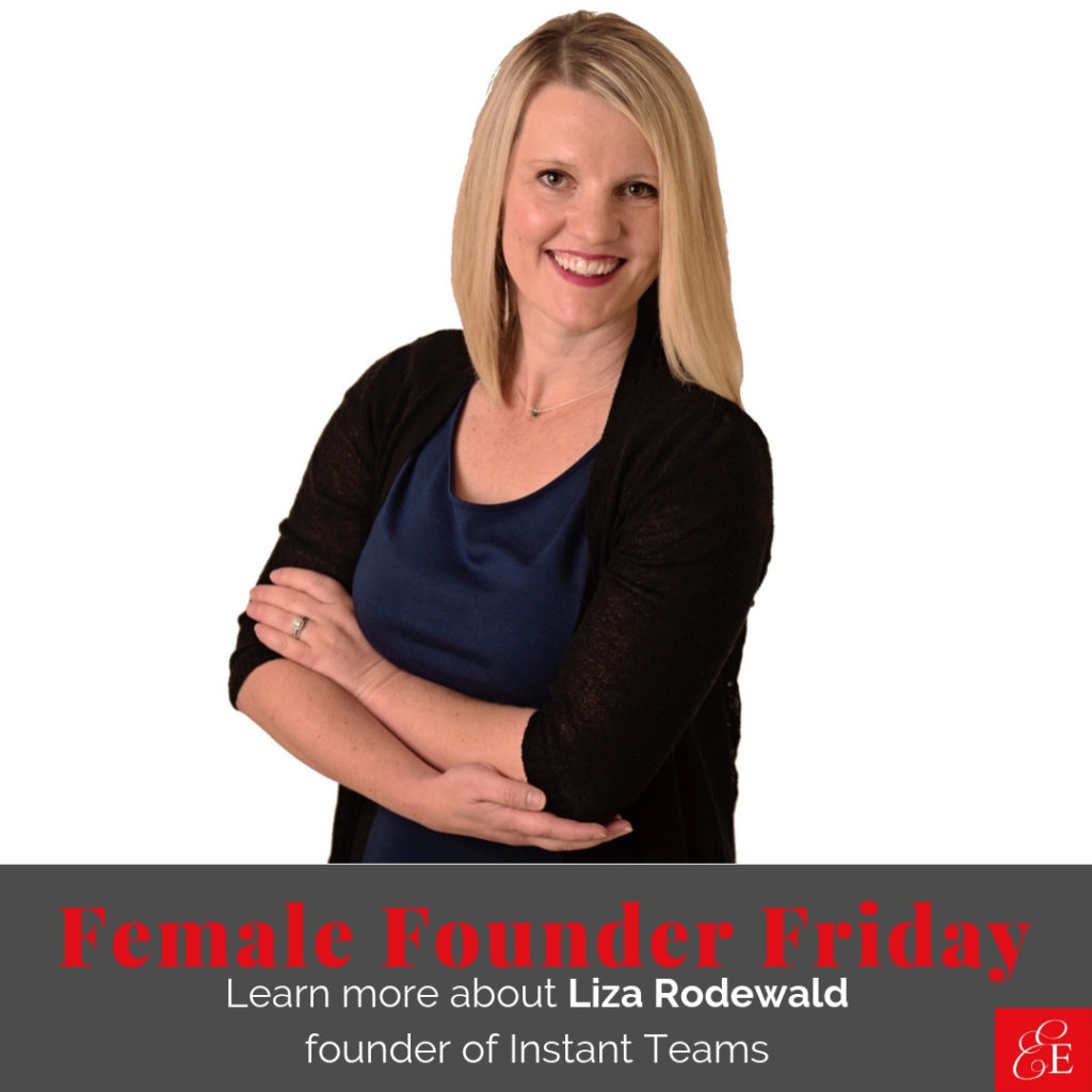 Female Founder Friday | Woman Entrepreneur Liza Rodewald